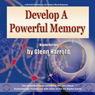 Develop a Powerful Memory, by Glenn Harrold