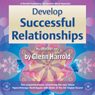 Develop Successful Relationships, by Glenn Harrold