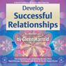 Develop Successful Relationships Audiobook, by Glenn Harrold