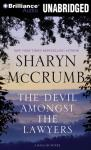The Devil Amongst the Lawyers: A Ballad Novel, Book 8 (Unabridged), by Sharyn McCrumb