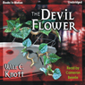The Devil Flower (Unabridged) Audiobook, by Will C. Knott