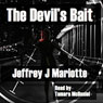 The Devils Bait (Unabridged) Audiobook, by Jeffrey J. Mariotte