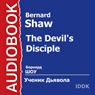 The Devils Disciple Audiobook, by Bernard Shaw