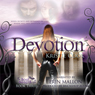 Devotion: Soul Savers, Book 3 (Unabridged) Audiobook, by Kristie Cook