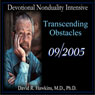 Devotional Nonduality Intensive: Transcending Obstacles Audiobook, by David R. Hawkins