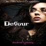 Devour (Unabridged), by Andrea Heltsley
