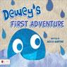 Deweys First Adventure (Unabridged) Audiobook, by Alecia Martino