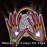 Dharma: 40 Essays on Yoga (Unabridged) Audiobook, by Charles Kasler