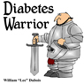 Diabetes Warrior: Be Your Own Knight in Shining Armor - How to Stay Healthy and Happy with Diabetes (Unabridged) Audiobook, by William Lee Dubois