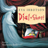 Dial-a-Ghost Audiobook, by Eva Ibbotson