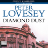 Diamond Dust (Unabridged), by Peter Lovesey