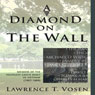A Diamond on the Wall (Unabridged) Audiobook, by Lawrence T. Vosen