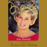 Diana: A Tribute to the Peoples Princess (Unabridged), by Peter Donnelly