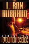 Dianetics: The Evolution of a Science (Unabridged) Audiobook, by L. Ron Hubbard