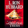 Dianetics: The Original Thesis (Unabridged) Audiobook, by L. Ron Hubbard