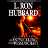 Dianetik: Die Entwicklung einer Wissenschaft (Dianetics: The The Evolution of a Science) (Unabridged) Audiobook, by L. Ron Hubbard