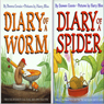 Diary of a Spider and Diary of a Worm (Unabridged), by Doreen Cronin