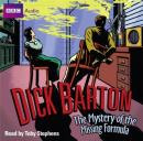 Dick Barton: The Mystery of the Missing Formula Audiobook, by Mike Dorrell