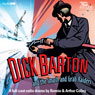 Dick Barton and the Smash and Grab Raiders (Unabridged) Audiobook, by Ronnie Colley