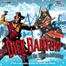 Dick Barton and the Tibetan Adventure (Unabridged) Audiobook, by Geoffrey Webb