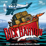 Dick Barton and the Vulture Audiobook, by Edward J. Mason