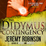 The Didymus Contingency (Unabridged), by Jeremy Robinson
