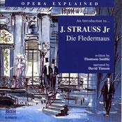 Die Fledermaus: Opera Explained (Unabridged), by Thomson Smillie
