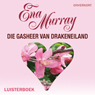 Die gasheer van Drakeneiland (The Host of Dragon Island) (Unabridged) Audiobook, by Mrs Ena Murray