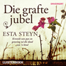 Die grafte jubel (Unabridged) Audiobook, by Mrs Esta Steyn