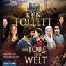 Die Tore der Welt, by Ken Follett