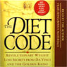 The Diet Code: Revolutionary Weight Loss Secrets from Da Vinci and the Golden Ratio Audiobook, by Stephen Lanzalotta