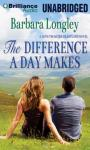 The Difference a Day Makes: Perfect, Indiana, Book 2 (Unabridged) Audiobook, by Barbara Longley