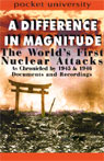A Difference in Magnitude: The Worlds First Nuclear Attacks Audiobook, by Pocket University