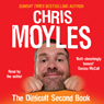 The Difficult Second Book (Unabridged), by Chris Moyles