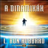 A Dinamikak (The Dynamics, Hungarian Edition) (Unabridged) Audiobook, by L. Ron Hubbard