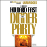 The Dinner Party (Unabridged) Audiobook, by Howard Fast