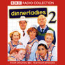 Dinnerladies 2 Audiobook, by Victoria Wood