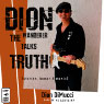 Dion: The Wanderer Talks Truth: (stories, humor & music) (Unabridged) Audiobook, by Dion DiMucci