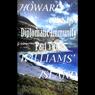 Diplomatic Immunity Part II: Williams Island (Unabridged), by Howard Olsen