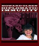 Diplomatic Immunity (Unabridged) Audiobook, by Howard Olsen