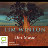 Dirt Music (Unabridged), by Tim Winton