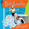 Dirty Laundry: Real Life. Real Stories. Real Funny (Unabridged) Audiobook, by Maggie Rowe