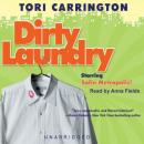 Dirty Laundry: A Sofie Metropolis Novel (Unabridged) Audiobook, by Tori Carrington