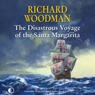 The Disastrous Voyage of the Santa Margarita (Unabridged), by Richard Woodman