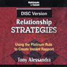 DISC Relationship Strategies, by Dr. Tony Alessandra
