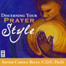 Discerning Your Prayer Style Audiobook, by Sr. Carole Riley