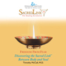 Discovering the Sacred Link Between Body and Soul (Unabridged) Audiobook, by Timothy McCall