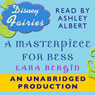 Disney Fairies: A Masterpiece for Bess (Unabridged) Audiobook, by Lara Bergen