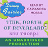 Disney Fairies: Tink, North of Neverland (Unabridged), by Kiki Thorpe