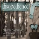 Disobedience (Unabridged) Audiobook, by Naomi Alderman